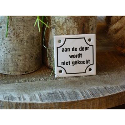 Emaille deurbordje 'aan de deur wordt niet gekocht'