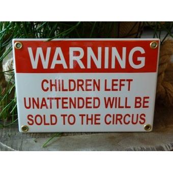 Emaille bord 'Warning children left'