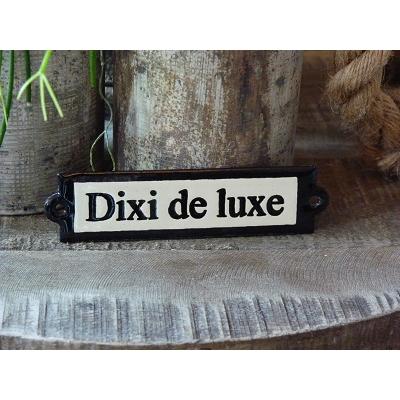 Emaille deurbordje recht 'Dixi de luxe'