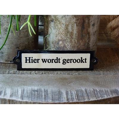 Emaille deurbordje recht 'Hier wordt gerookt'