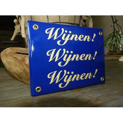 Emaille bord Wijnen! Wijnen! Wijnen!