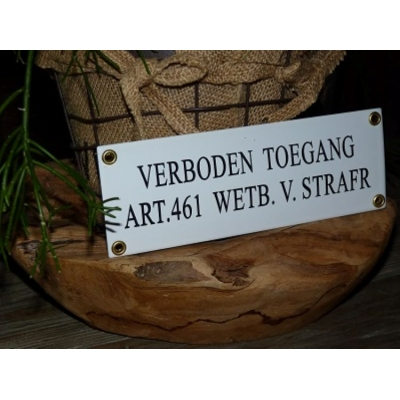 Emaille bord 'Verboden toegang'